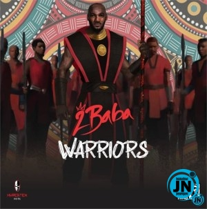 2Baba Warriors Album!!! Opo vs We Must Grove, which do you prefer?